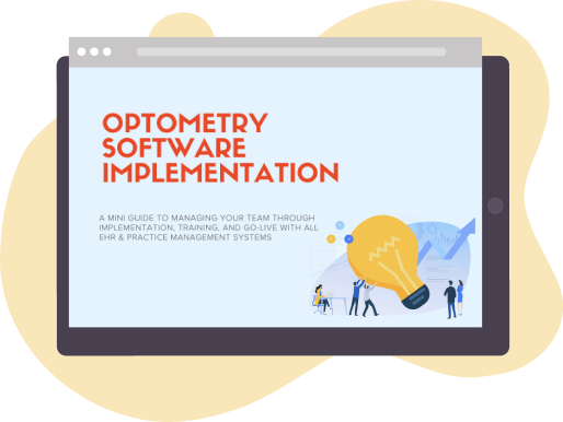 A Mini Guide to Optometry Software Implementation
