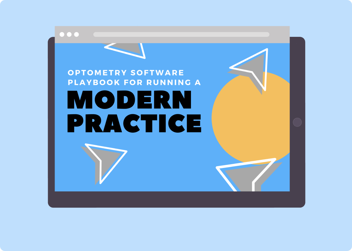 Optometry Software Playbook for Running a Modern Practice