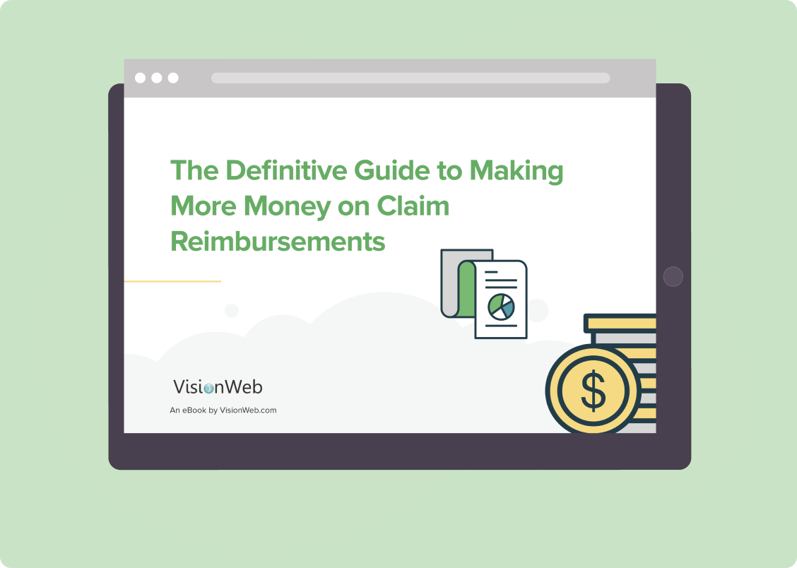 The Definitive Guide to Making More Money on Claim Reimbursements