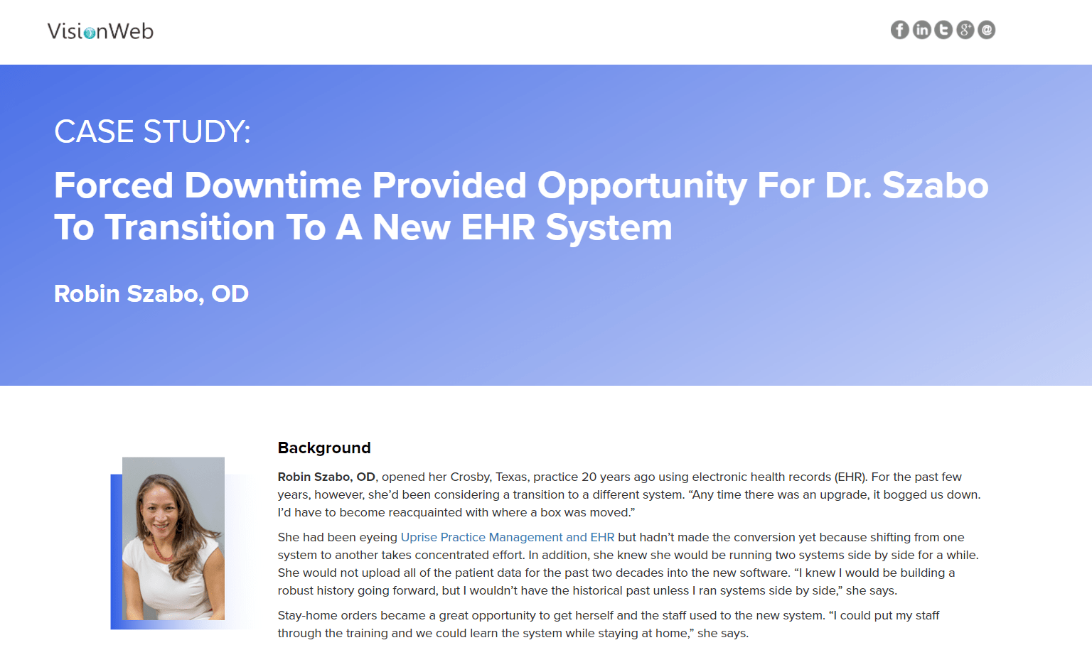 Forced Downtime Provided Opportunity For Dr. Szabo To Transition To A New EHR System